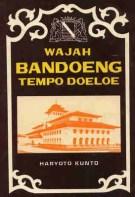 Wajah Bandoeng Tempo Doeloe