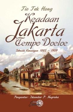 Keadaan Jakarta Tempo Doeloe